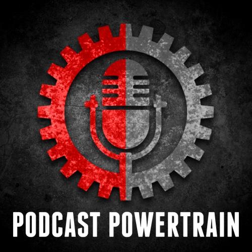 podcast powertrain